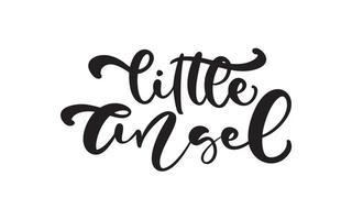 pequeno anjo vector caligrafia lettering texto de bebê. mão desenhada moderno e pincel caneta crianças letras isoladas. projetar cartões, convites, impressão, camisetas infantis, decoração para casa.