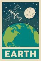poster retro planeta Terra com a lua e a máquina de satélite vetor