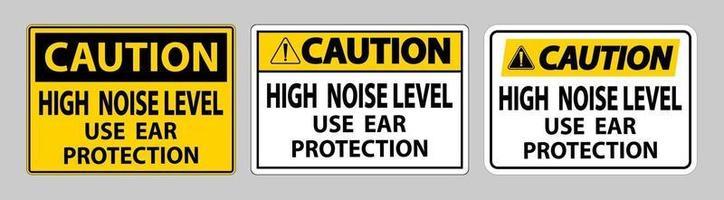 sinal de cuidado alto nível de ruído use conjunto de sinal de proteção de ouvido vetor