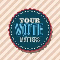 seu voto é importante no design de vetor de selo de selo