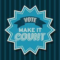 faça valer o selo, o selo e vote o projeto do vetor da fita