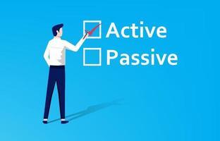 escolha ativa ou passiva. empresário preenche a marca de seleção no texto ativo em vez do conceito passivo.