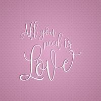 Tudo que você precisa é design de texto de amor vetor