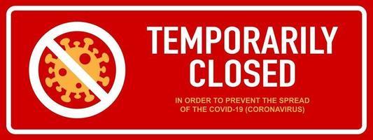 escritório temporariamente fechado sinal de notícias de coronavírus. vetor