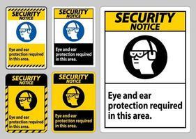 Aviso de segurança sinal de proteção para olhos e ouvidos necessários nesta área vetor