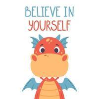 cartaz com dragão vermelho fofo e citação de letras de mão desenhada - acredite em si mesmo. impressão de berçário para cartazes de criança. ilustração vetorial no fundo branco. vetor