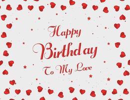 feliz aniversário para o meu amor, letras de fundo com corações vetor