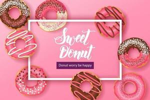 fundo doce com rosquinhas doces de citação inspiradora e motivacional feitas à mão, donut se preocupe ser feliz com rosquinhas de vidro rosa com chocolate e pó. design de comida vetor