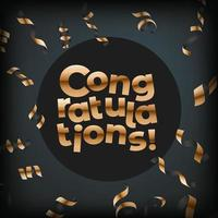 Parabéns. cartão de felicitações de vetor com confete dourado