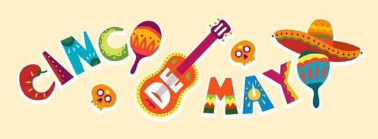 celebração do cinco de mayo no méxico. 5 de maio, feriado da américa latina. colorido, detalhado, muitos objetos de fundo. modelo de vetor com símbolos mexicanos tradicionais, caveira, guitarra, flores, pimenta vermelha