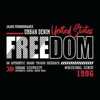 design de tipografia de roupas urbanas de liberdade vetor