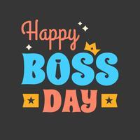 Cartaz feliz do dia do chefe vetor