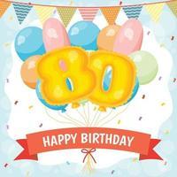 cartão de comemoração de feliz aniversário com número 80 balões vetor
