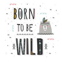 Nascido para ser selvagem vector