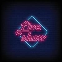 vetor de texto de estilo de sinais de néon show ao vivo