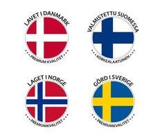 conjunto de quatro adesivos dinamarqueses, finlandeses, noruegueses e suecos. fabricado na dinamarca, fabricado na finlândia, fabricado na noruega e fabricado na suécia. ícones simples com bandeiras isoladas em um fundo branco vetor