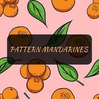 fundo sem emenda com tangerinas. Ilustração vetorial para seu design. vetor