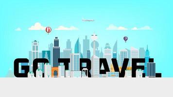 vai o conceito de viagens. paisagem urbana moderna com arranha-céus vetor