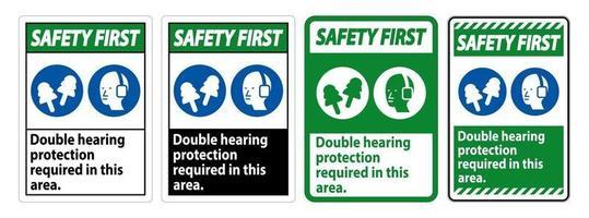 primeiro sinal de segurança é necessária proteção auditiva dupla nesta área com protetores auriculares e protetores auriculares