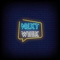 vetor de texto de estilo de sinais de néon na próxima semana