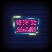 nunca mais vetor de texto de estilo de sinais de néon