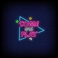 venha e jogue vetor de texto de estilo de sinais de néon