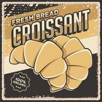 Cartaz de pão de croissant de padaria vintage retrô vetor