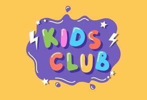 clube infantil, modelo de sinal colorido com letras desenhadas à mão, ilustração vetorial vetor