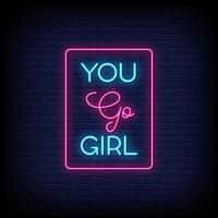 você vai, menina, sinais de néon, estilo, vetor, texto vetor