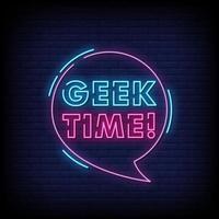 Vetor de texto de estilo de sinais de néon de tempo geek