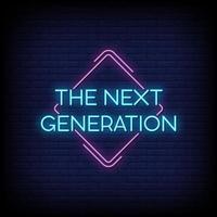 a próxima geração de vetor de texto de estilo de sinais de néon
