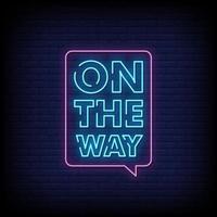 a caminho sinais de néon estilo texto vetor