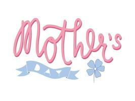letras do dia de moother. inscrição caligráfica de vetor, modelo de banner para parabéns no dia das mães vetor