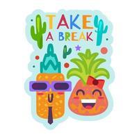 pausa, etiqueta engraçada com abacaxis sorridentes vetor