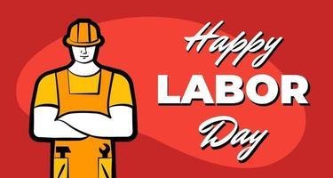 trabalhador homem no capacete de construção amarelo e inscrição feliz dia do trabalho. 1 de maio modelo de design de cartão de celebração do trabalho profissional. ilustração vetorial para cartaz vetor