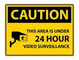 cuidado, esta área está sob sinal de símbolo de vigilância por vídeo 24 horas isolado no fundo branco, ilustração vetorial vetor