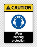 cuidado, use proteção auditiva em fundo transparente