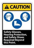 sinal de cuidado, óculos de segurança, proteção auditiva e sapatos de segurança necessários além deste ponto no fundo branco