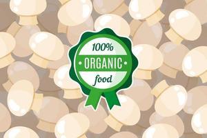 cartaz ou banner de vetor com ilustração de fundo de cogumelos champignon e rótulo de alimento orgânico verde redondo