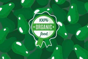 cartaz de vetor ou banner com ilustração de fundo verde abacate e rótulo verde redondo de alimentos orgânicos