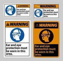 sinal de alerta deve ser usado proteção para os olhos e ouvidos nesta área vetor
