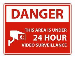 perigo esta área está sob sinal de símbolo de vigilância por vídeo 24 horas vetor