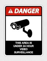 perigo esta área está sob sinal de vigilância por vídeo 24 horas em fundo transparente vetor
