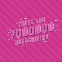 obrigado comemoração de 7000000 assinantes vetor
