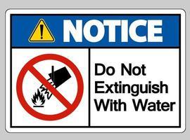 observe que não extingue com o símbolo do símbolo de água no fundo branco vetor