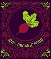 rótulo vintage com beterraba e letras de alimentos 100% orgânicos vetor