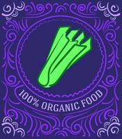 rótulo vintage com aipo e letras de alimentos 100% orgânicos vetor