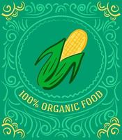 etiqueta vintage com milho e letras de alimentos 100% orgânicos vetor