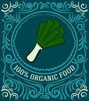 rótulo vintage com alho-poró e letras de alimentos 100% orgânicos vetor