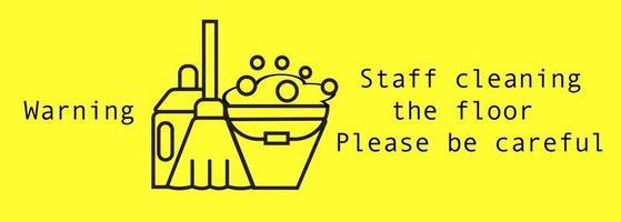 sinal de alerta pessoal limpando o chão, por favor, tome cuidado vetor